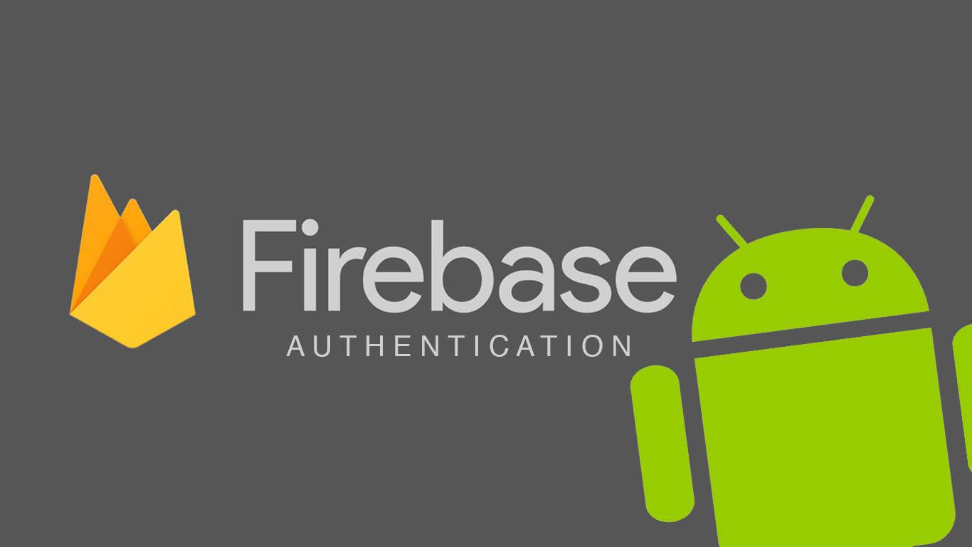 Utilizando o Firebase Authentication em uma aplicação Android