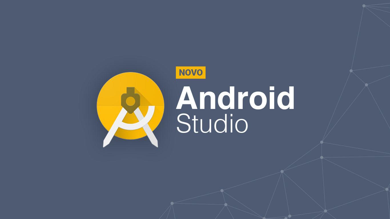 Conheça as novidades que estão por vir no Android Studio 3.0