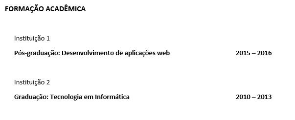 Exemplo do trecho sobre formação acadêmica de um currículo